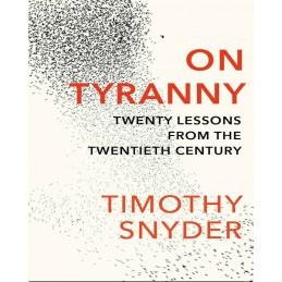 On Tyranny-Twenty Lessons...